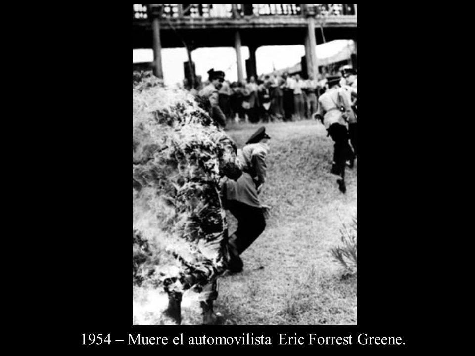 1954 – Muere el automovilista Eric Forrest Greene.