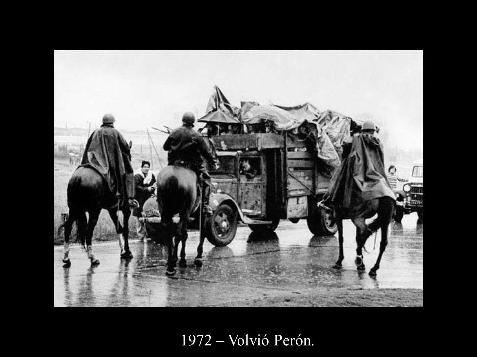 1972 – Volvió Perón.