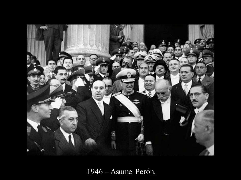 1946 – Asume Perón.