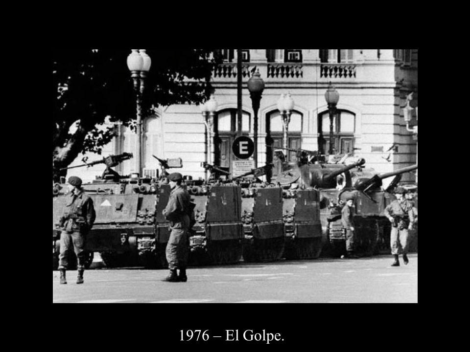 1976 – El Golpe.