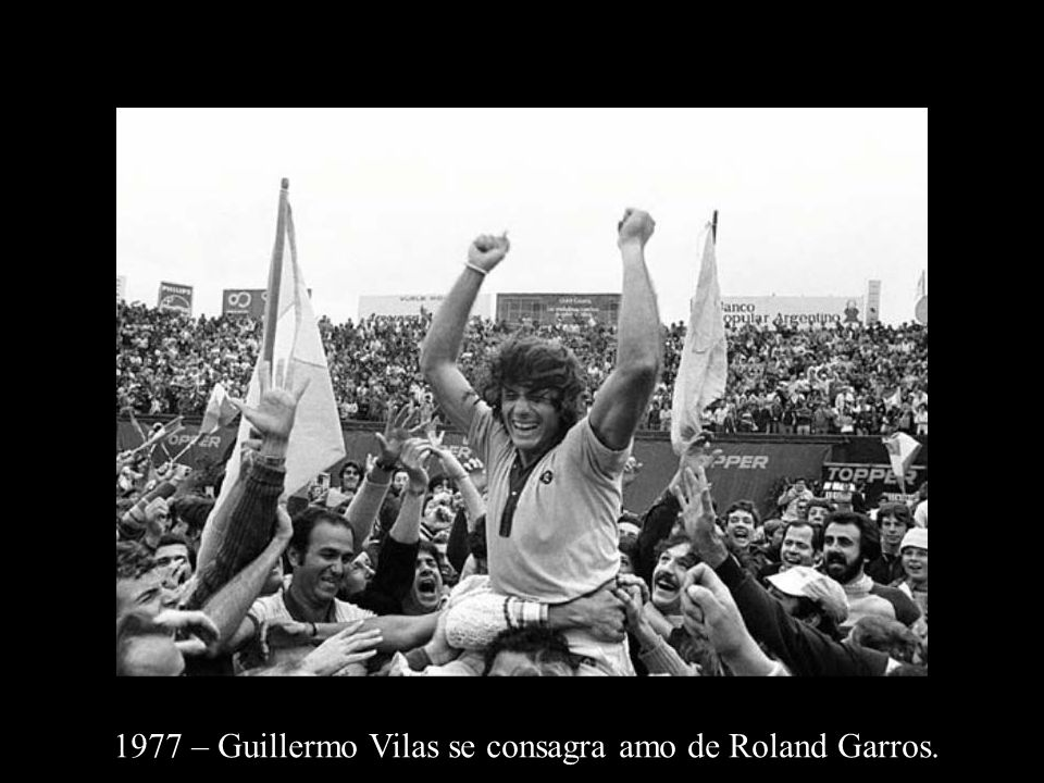 1977 – Guillermo Vilas se consagra amo de Roland Garros.