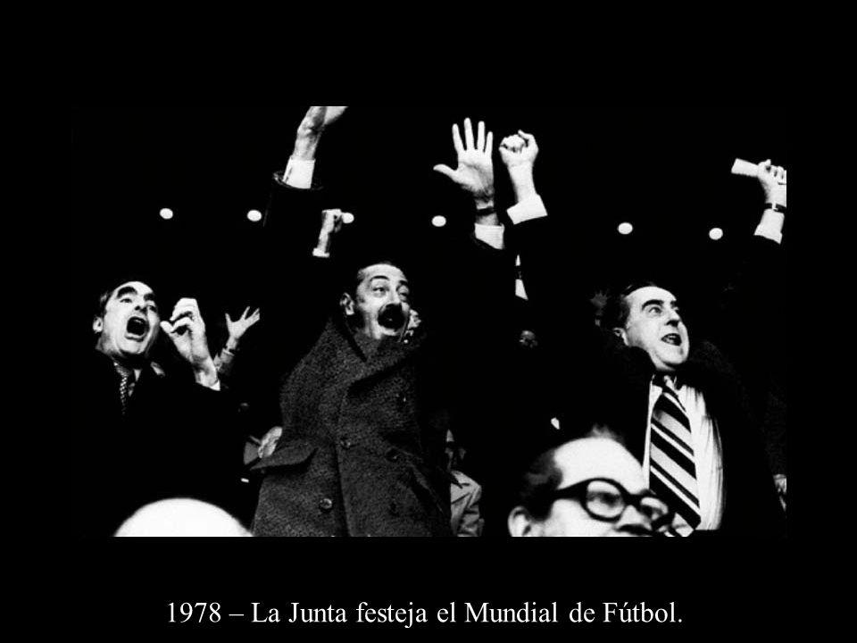 1978 – La Junta festeja el Mundial de Fútbol.
