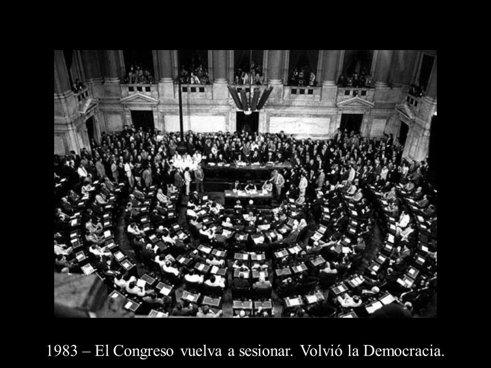1983 – El Congreso vuelva a sesionar. Volvió la Democracia.