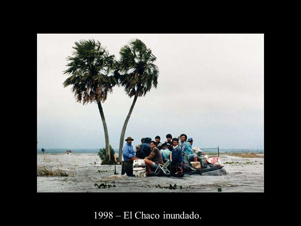 1998 – El Chaco inundado.
