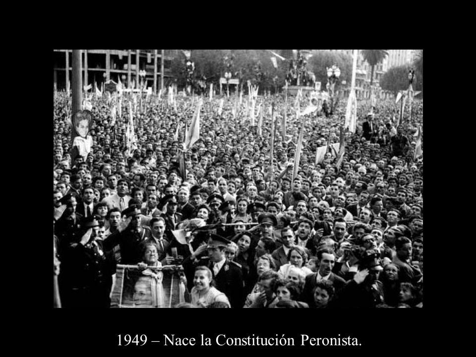1949 – Nace la Constitución Peronista.