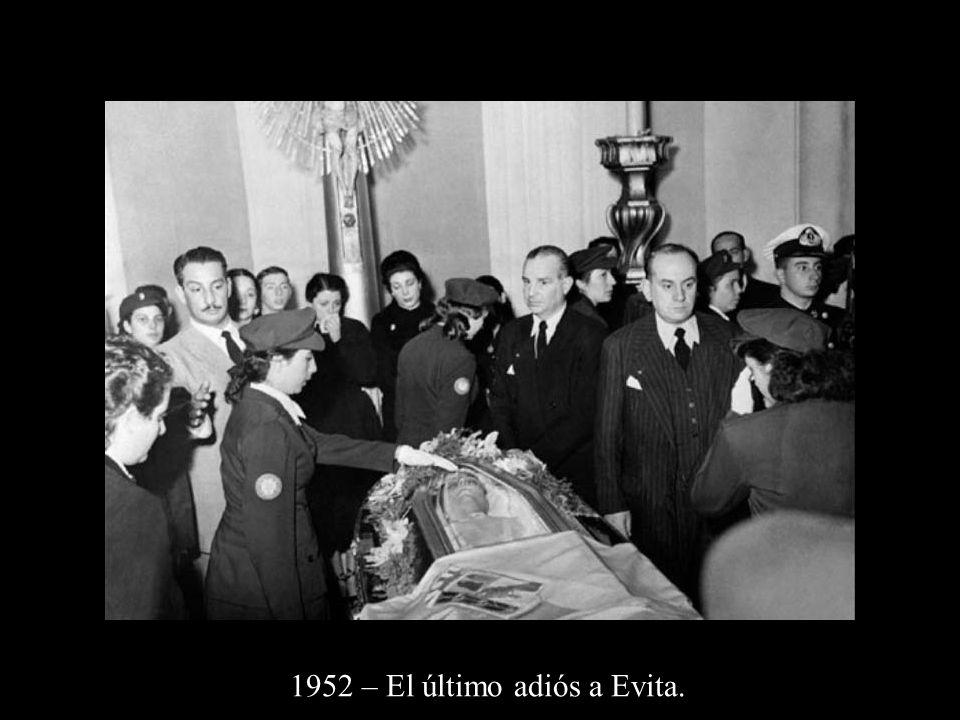 1952 – El último adiós a Evita.