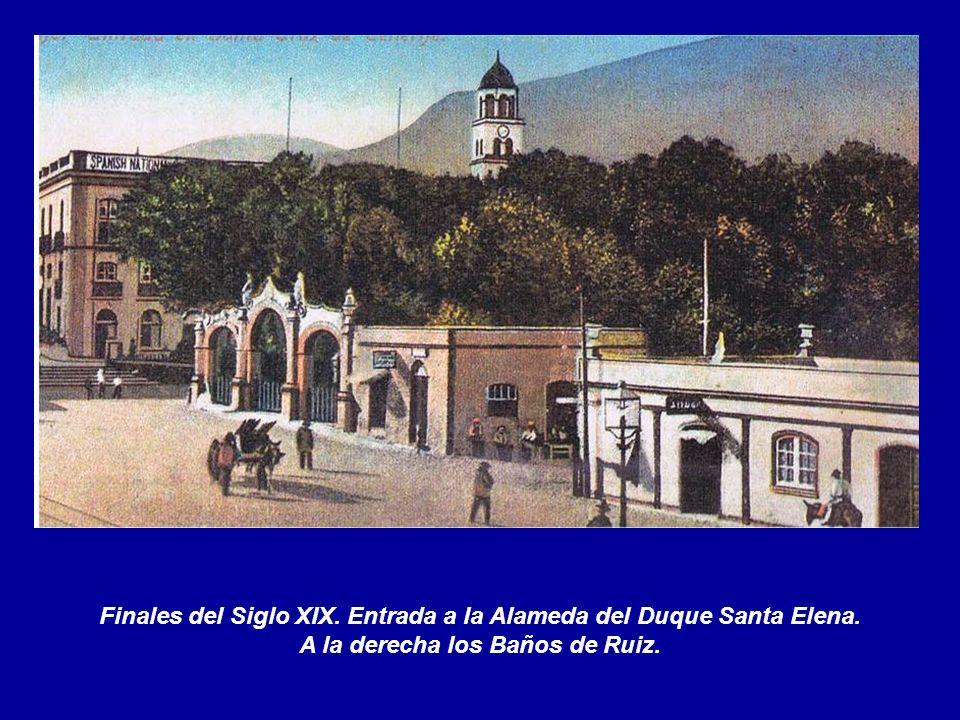 Finales del Siglo XIX. Entrada a la Alameda del Duque Santa Elena.