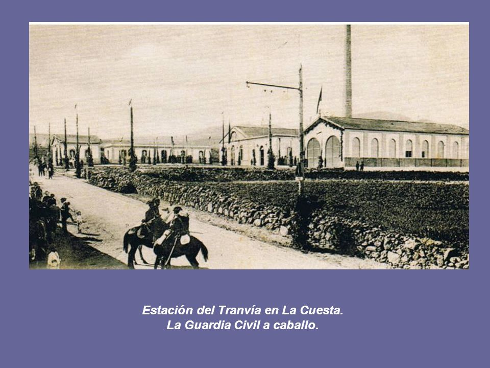 Estación del Tranvía en La Cuesta. La Guardia Civil a caballo.