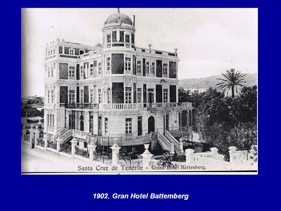 1902. Gran Hotel Battemberg