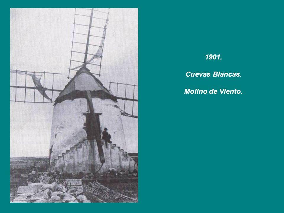 1901. Cuevas Blancas. Molino de Viento.