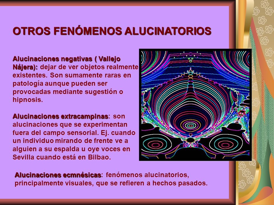 OTROS FENÓMENOS ALUCINATORIOS