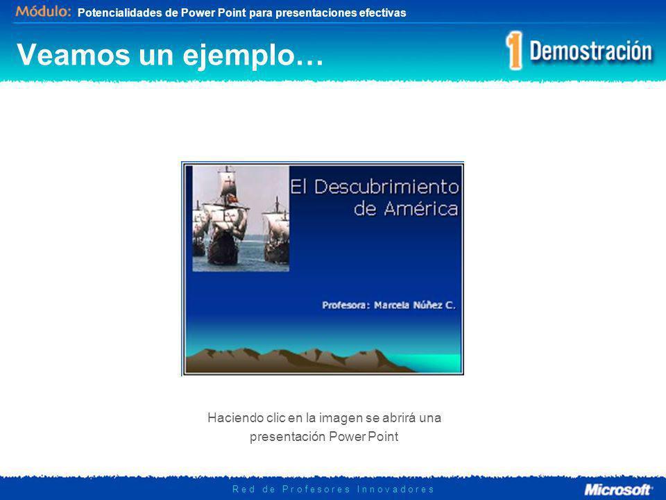 Veamos un ejemplo… Haciendo clic en la imagen se abrirá una presentación Power Point.