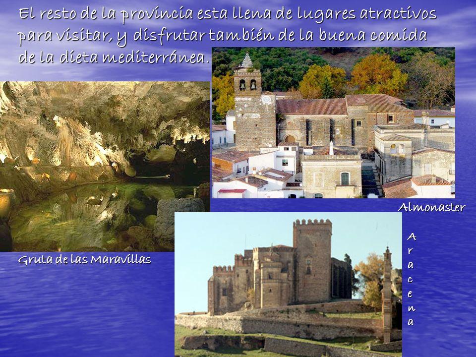 El resto de la provincia esta llena de lugares atractivos para visitar, y disfrutar también de la buena comida de la dieta mediterránea.