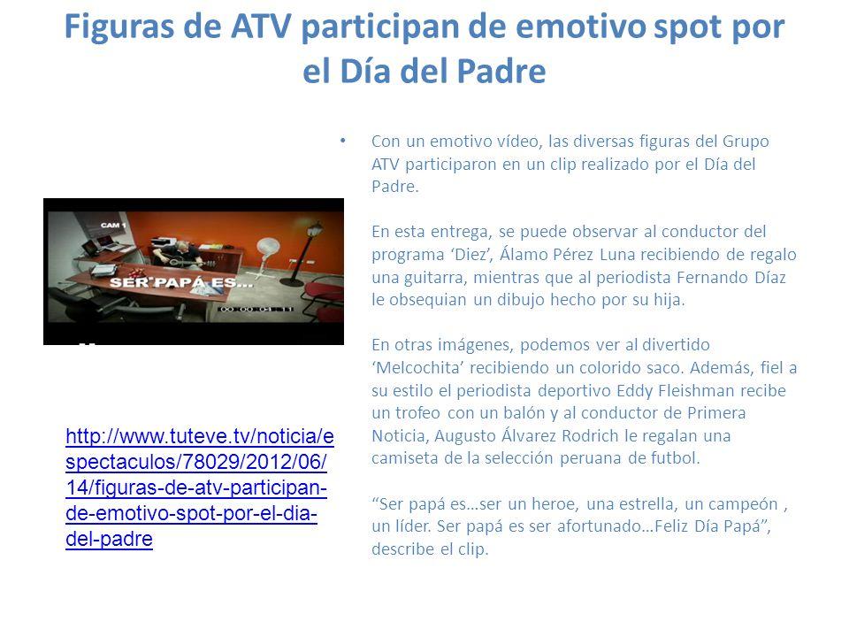 Figuras de ATV participan de emotivo spot por el Día del Padre