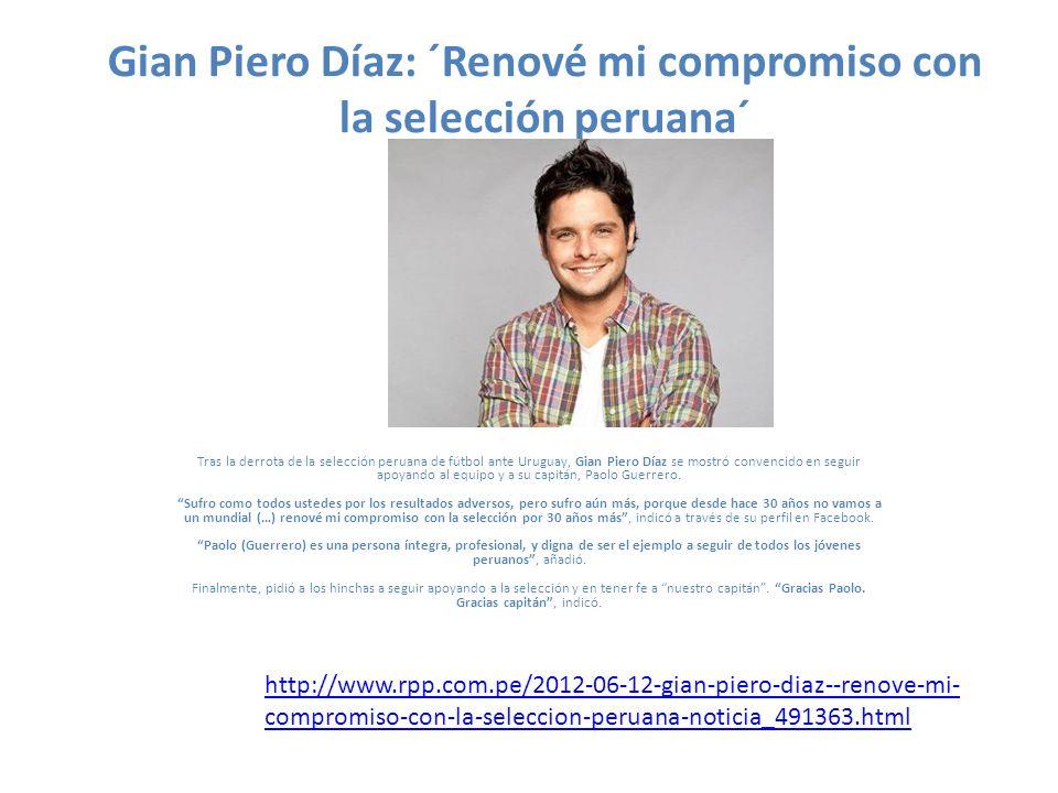 Gian Piero Díaz: ´Renové mi compromiso con la selección peruana´