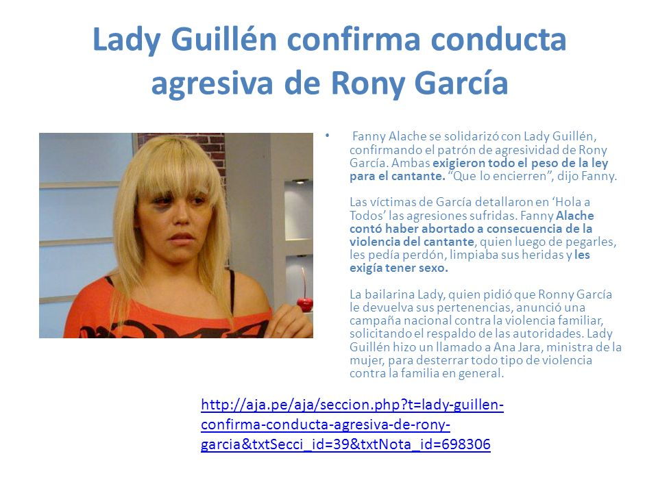 Lady Guillén confirma conducta agresiva de Rony García