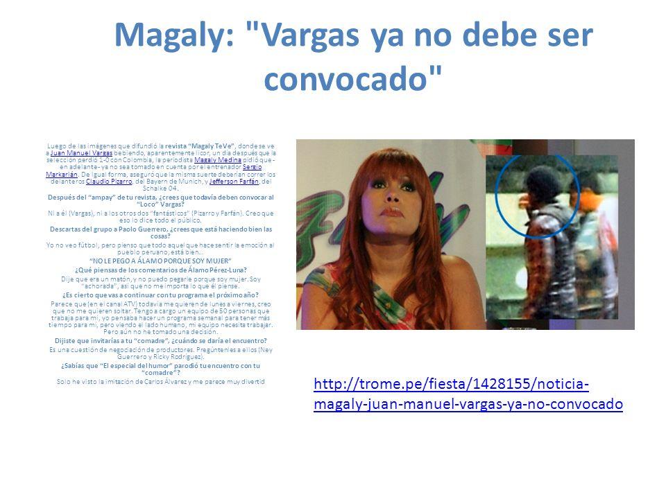 Magaly: Vargas ya no debe ser convocado