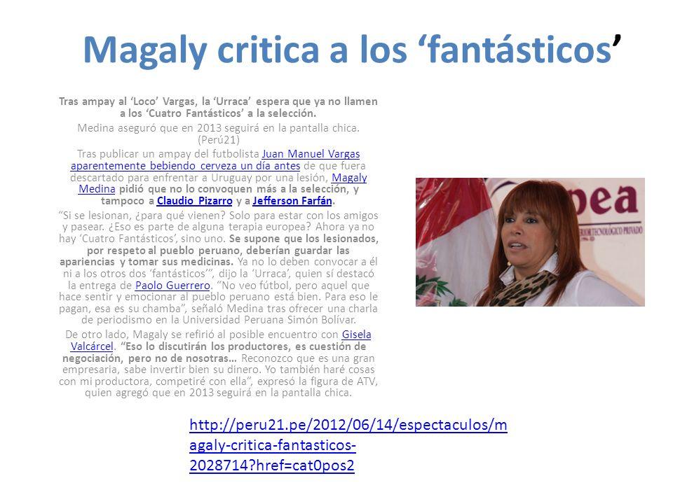 Magaly critica a los 'fantásticos'