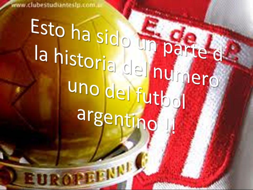 Esto ha sido un parte d la historia del numero uno del futbol argentino !!