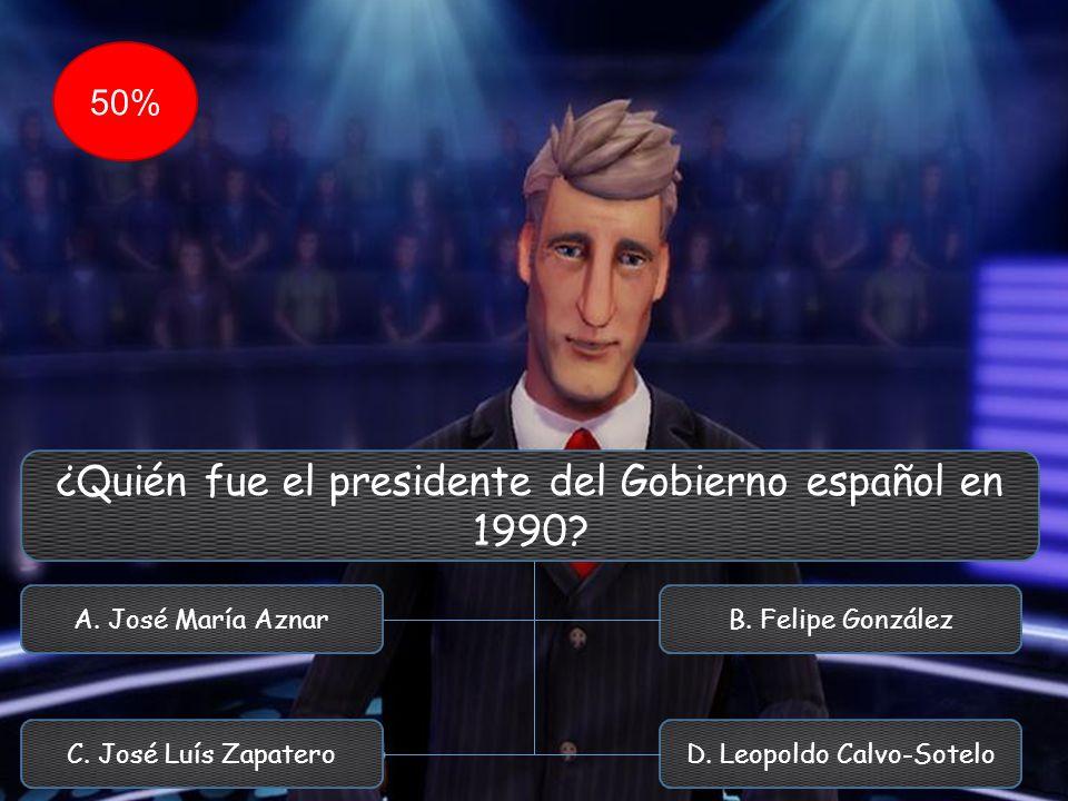 ¿Quién fue el presidente del Gobierno español en 1990