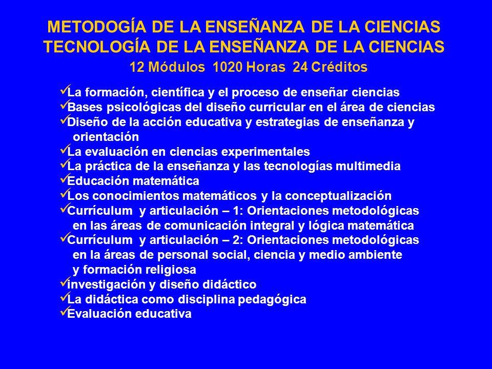 METODOGÍA DE LA ENSEÑANZA DE LA CIENCIAS