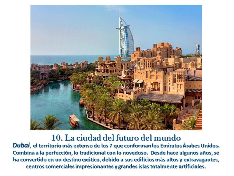 10. La ciudad del futuro del mundo