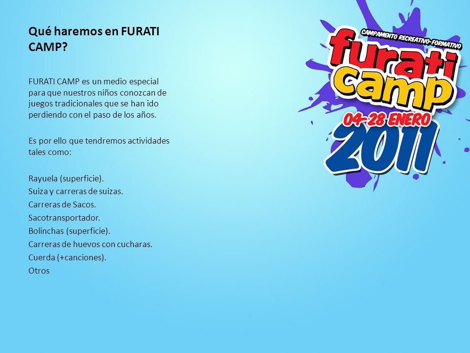 Qué haremos en FURATI CAMP
