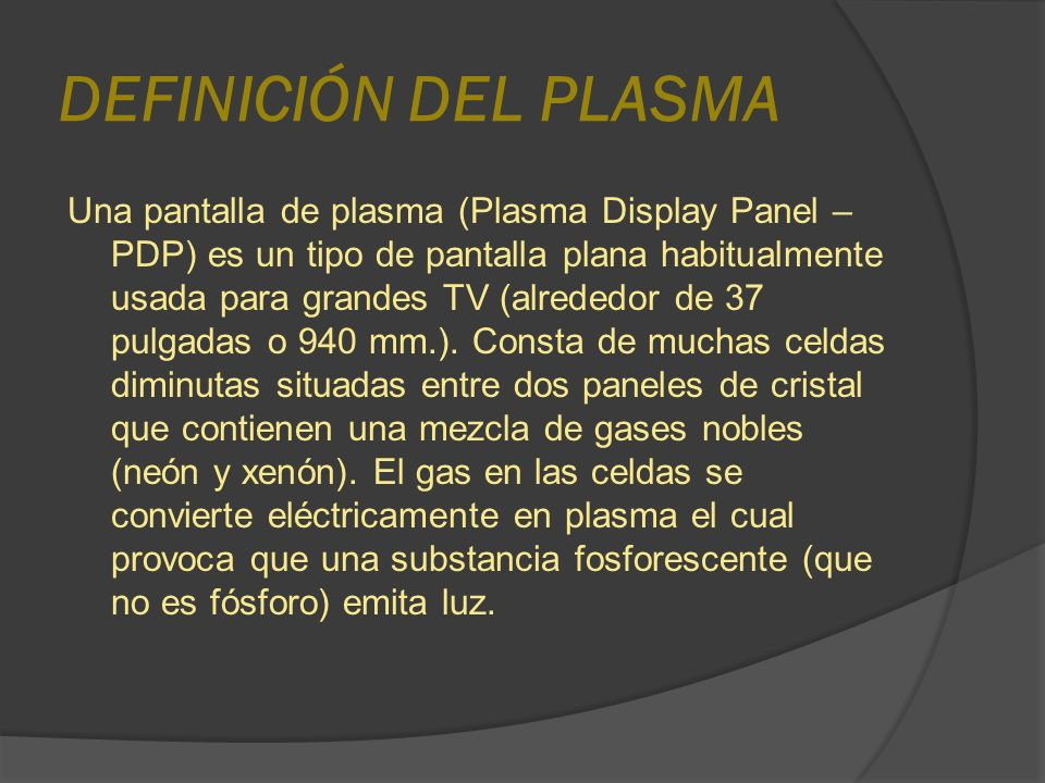 DEFINICIÓN DEL PLASMA