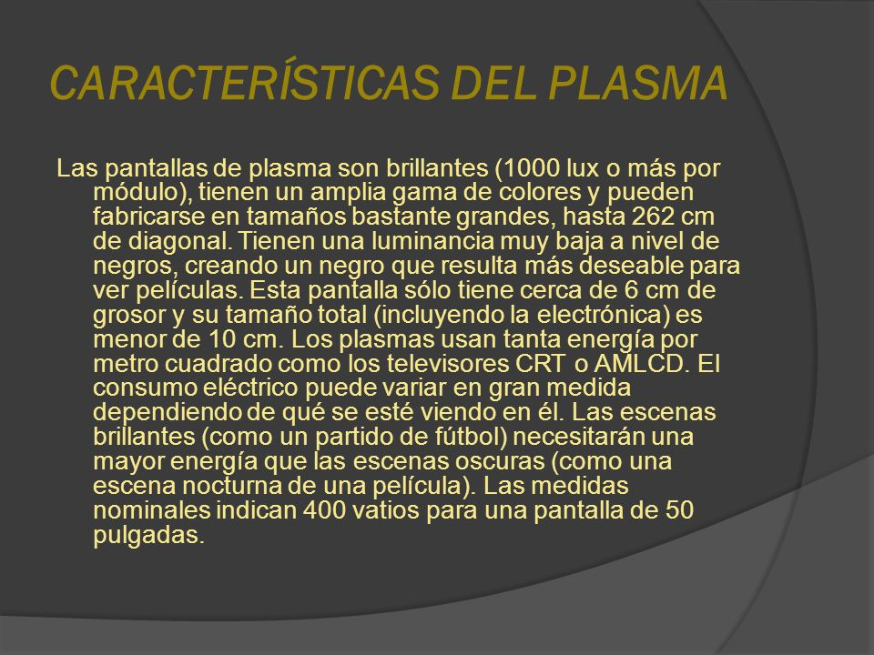 CARACTERÍSTICAS DEL PLASMA