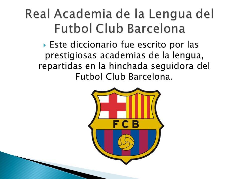 Real Academia de la Lengua del Futbol Club Barcelona