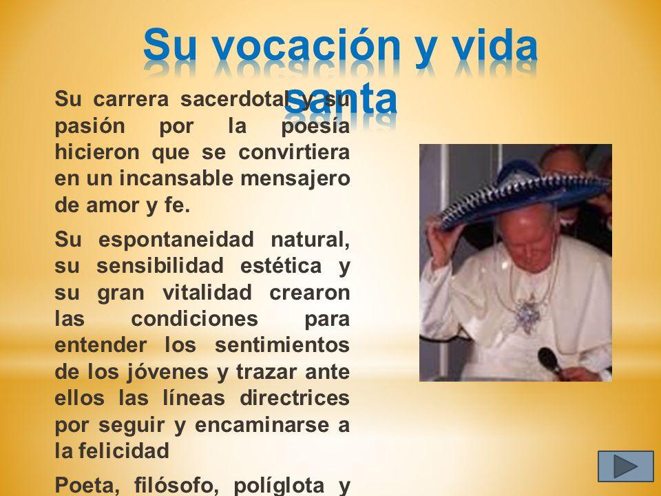 Su vocación y vida santa