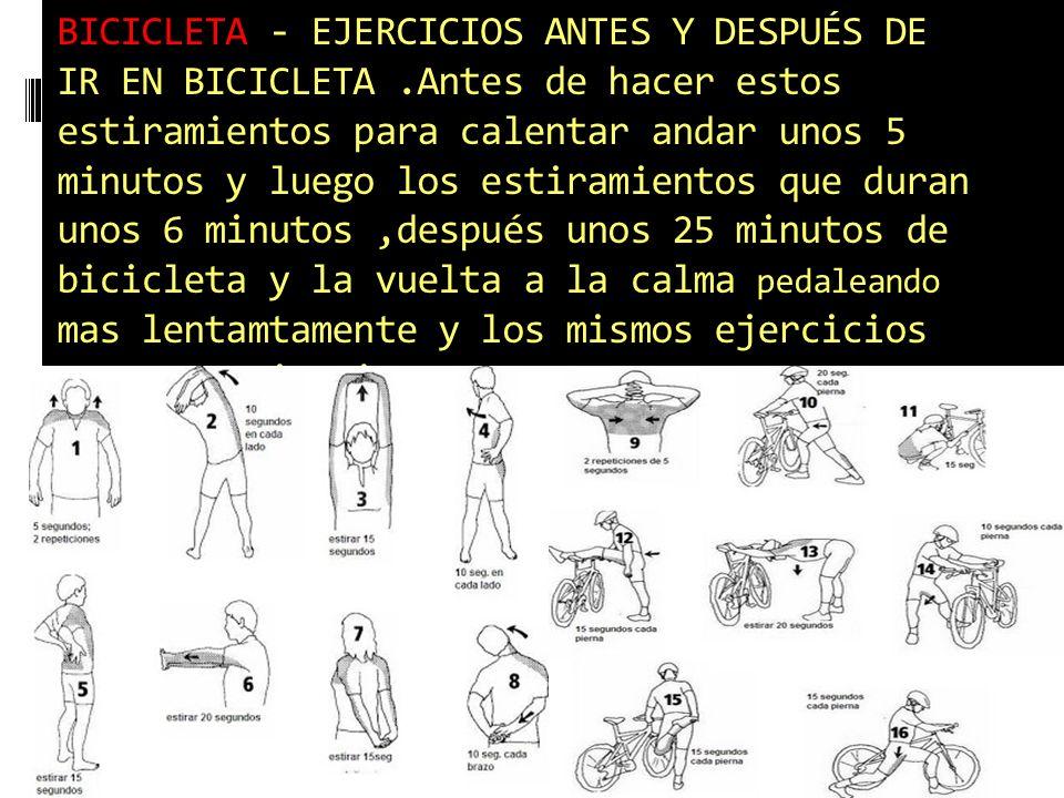 BICICLETA - EJERCICIOS ANTES Y DESPUÉS DE IR EN BICICLETA