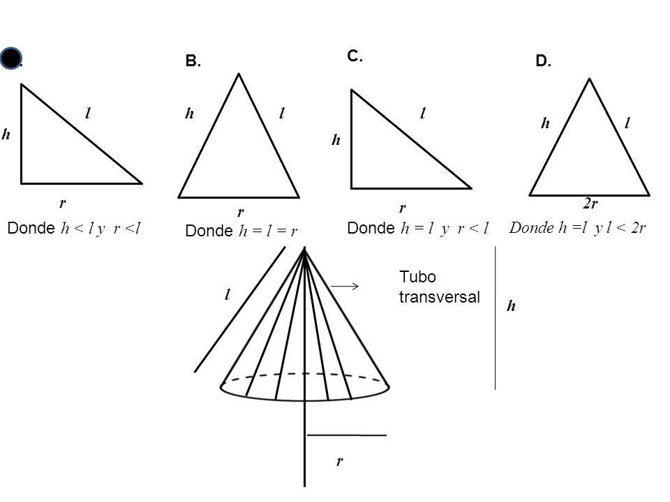 C. l. h. r. Donde h = l y r < l. A. l. h. r. Donde h < l y r <l. B. r. Donde h = l = r.