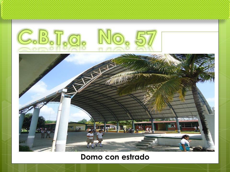 C.B.T.a. No. 57 Domo con estrado