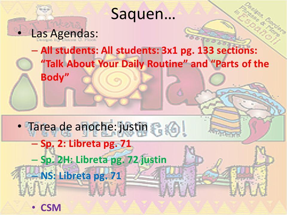 Saquen… Las Agendas: Tarea de anoche: justin