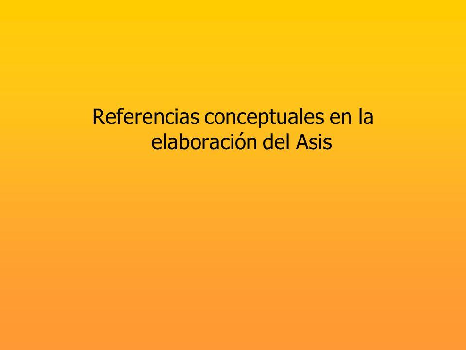 Referencias conceptuales en la elaboración del Asis