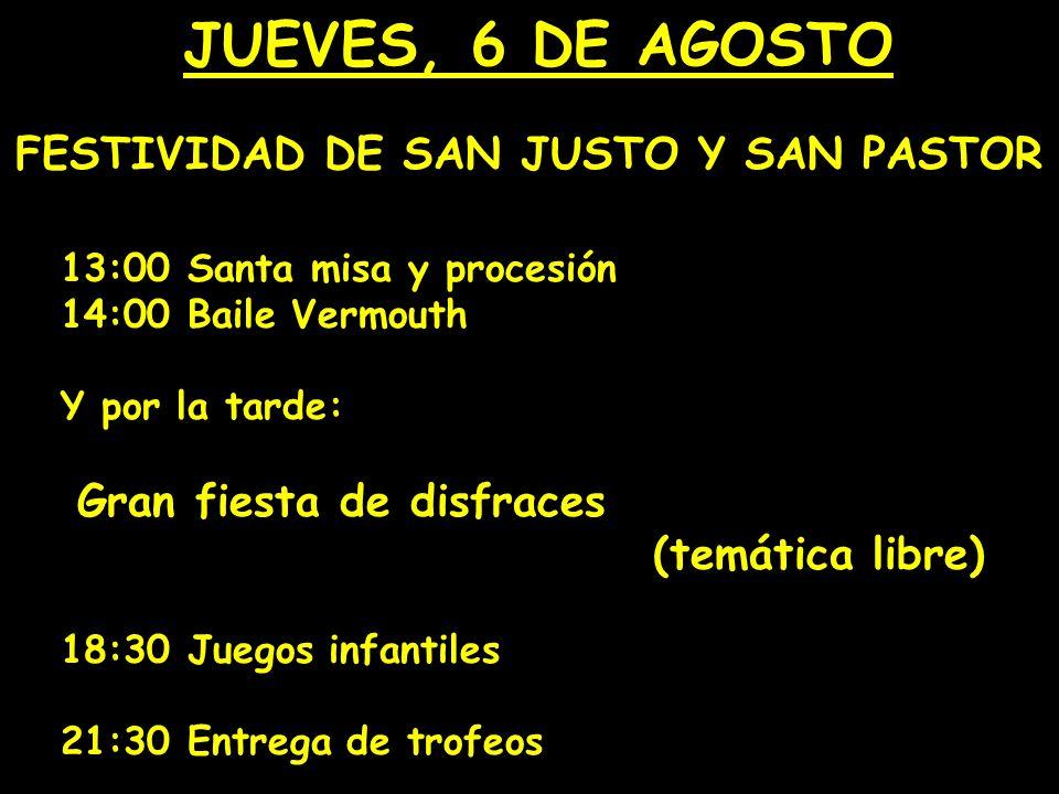 FESTIVIDAD DE SAN JUSTO Y SAN PASTOR