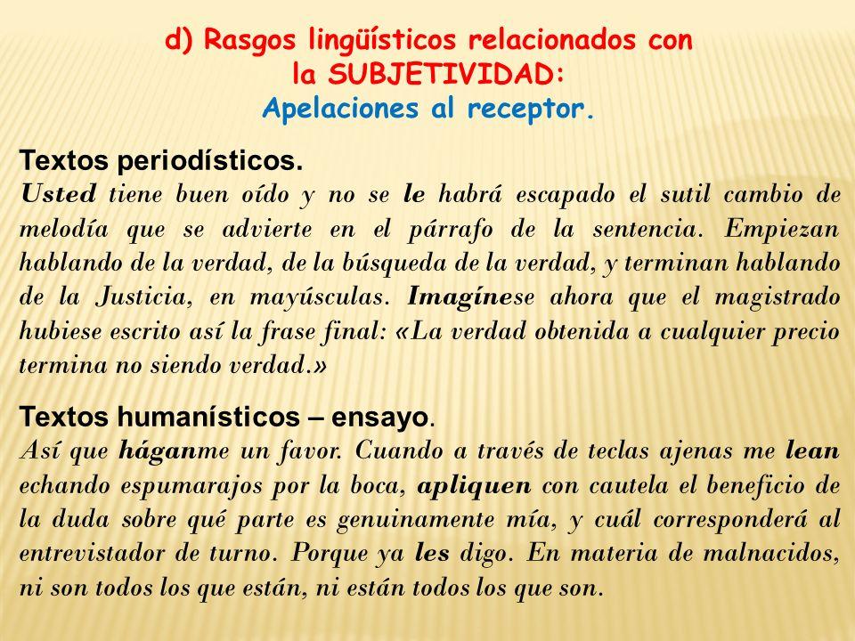 d) Rasgos lingüísticos relacionados con Apelaciones al receptor.