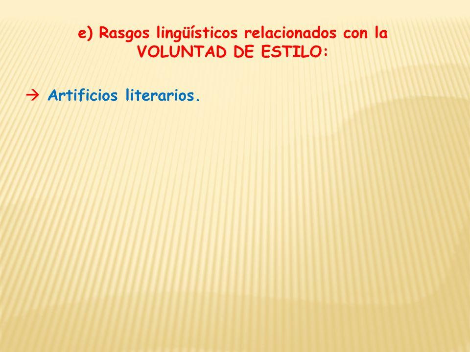 e) Rasgos lingüísticos relacionados con la