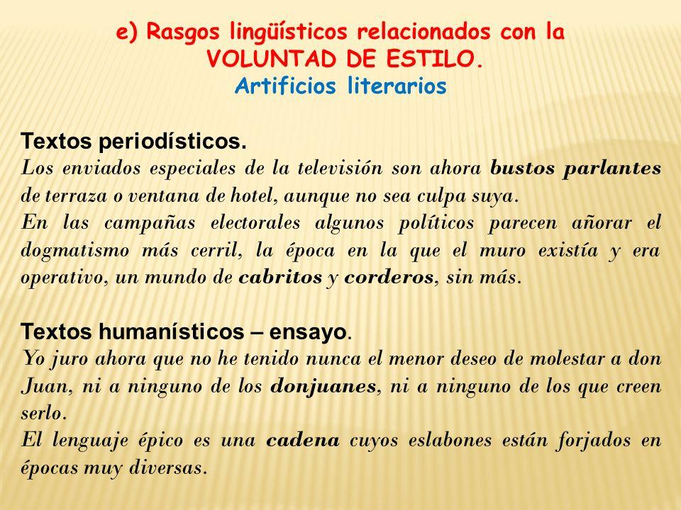 e) Rasgos lingüísticos relacionados con la Artificios literarios