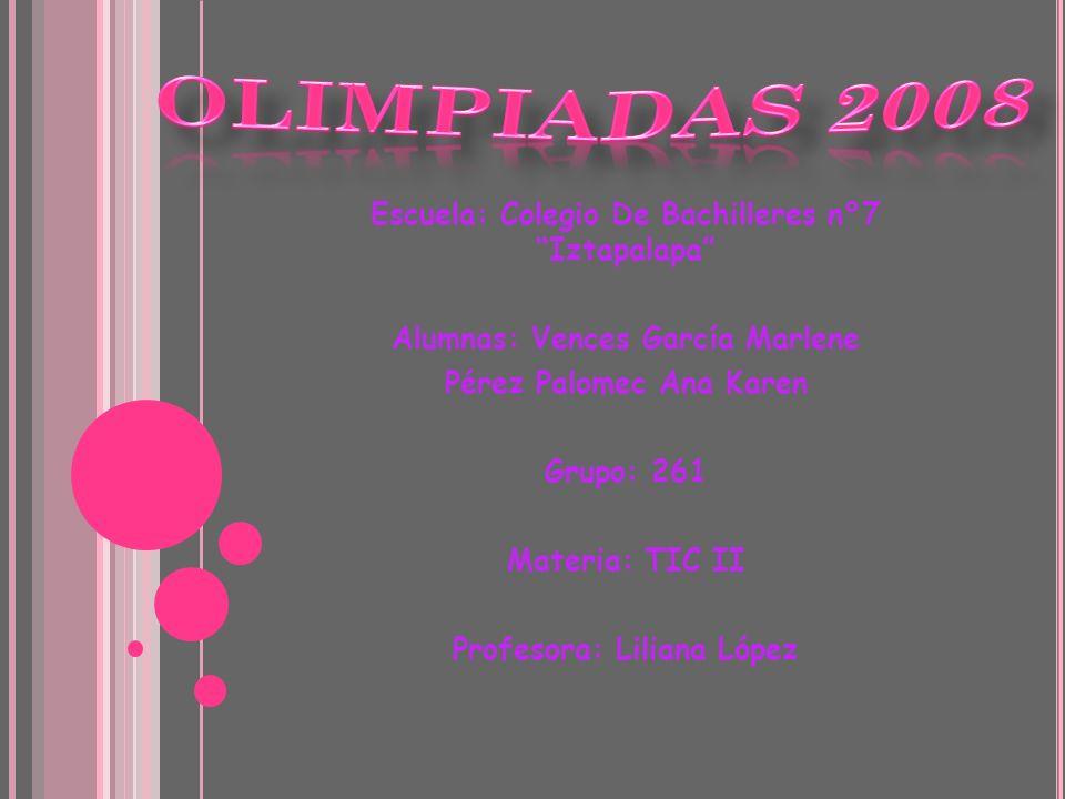 OLIMPIADAS 2008 Escuela: Colegio De Bachilleres n°7 Iztapalapa