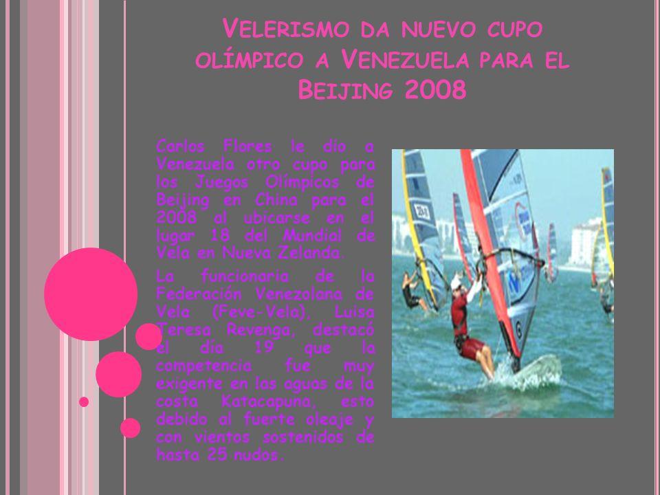 Velerismo da nuevo cupo olímpico a Venezuela para el Beijing 2008