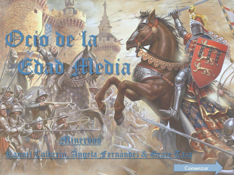 Ocio de la Edad Media Minervas