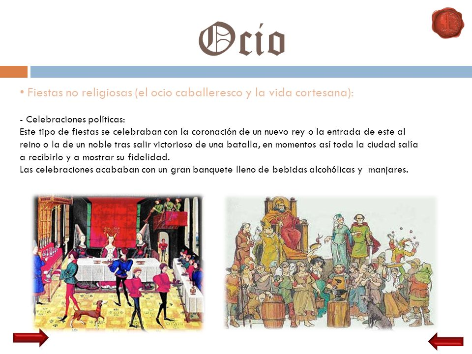 Ocio Fiestas no religiosas (el ocio caballeresco y la vida cortesana):