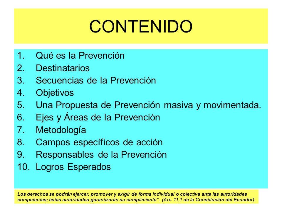 CONTENIDO Qué es la Prevención Destinatarios
