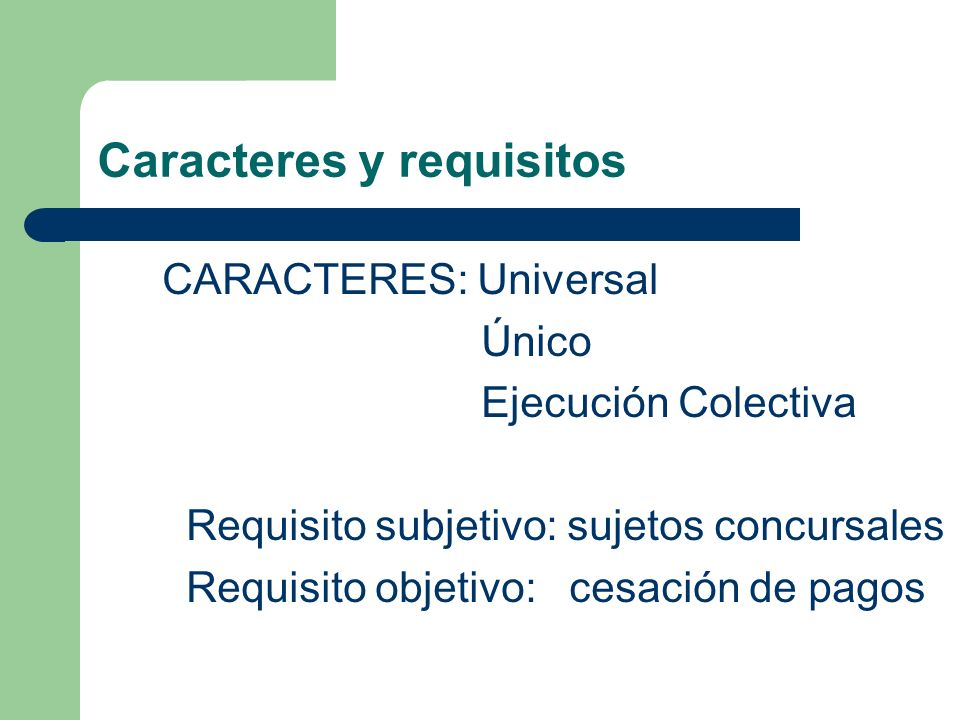 Caracteres y requisitos