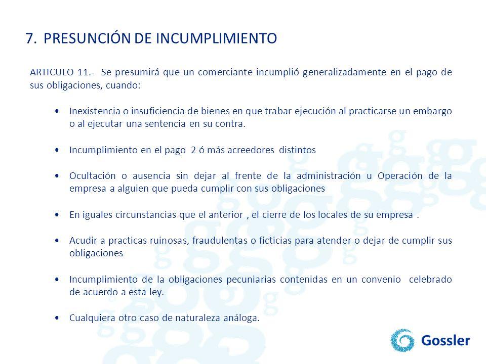 7. PRESUNCIÓN DE INCUMPLIMIENTO