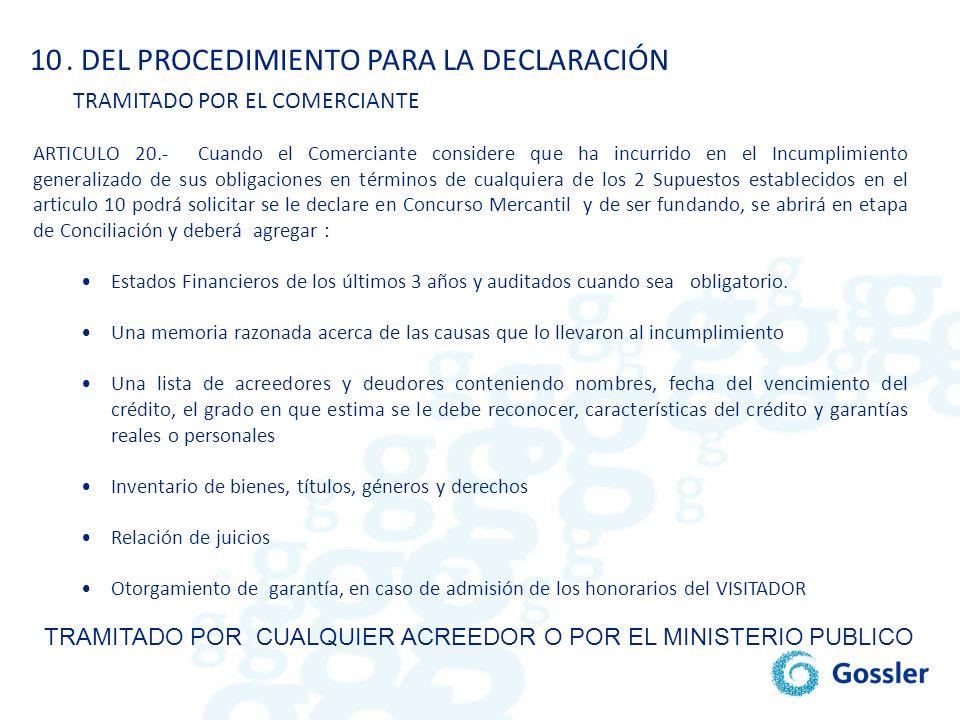 . DEL PROCEDIMIENTO PARA LA DECLARACIÓN TRAMITADO POR EL COMERCIANTE