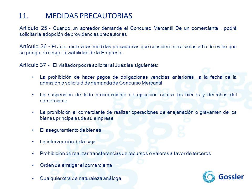 11. MEDIDAS PRECAUTORIAS