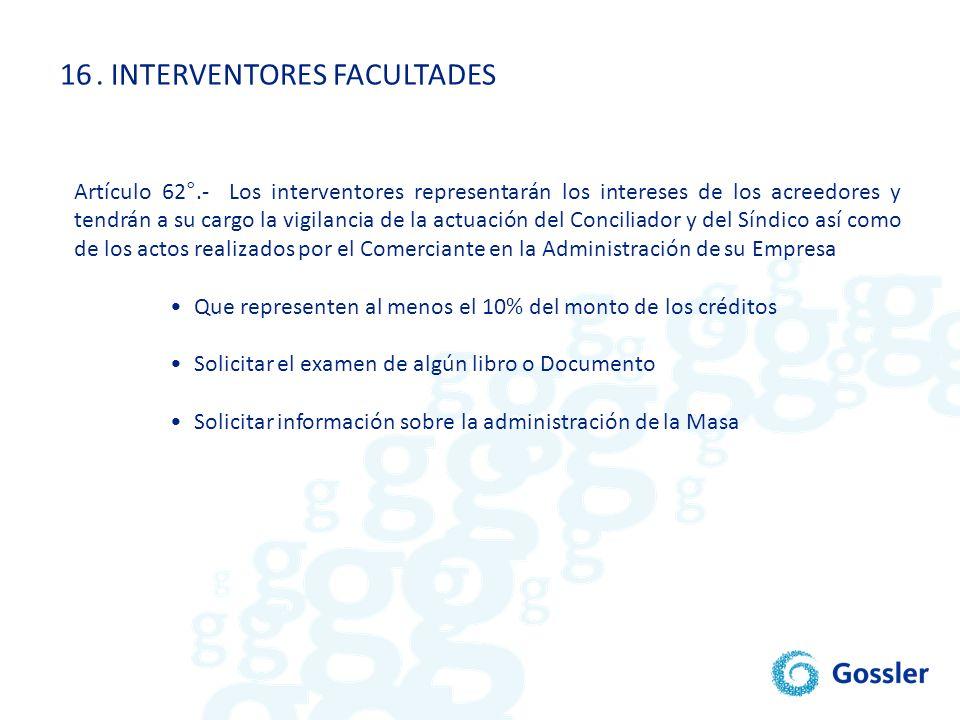 . INTERVENTORES FACULTADES